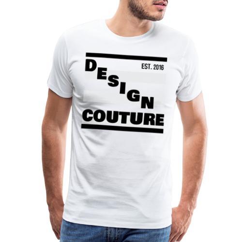 DESIGN COUTURE EST 2016 BLACK - Men's Premium T-Shirt