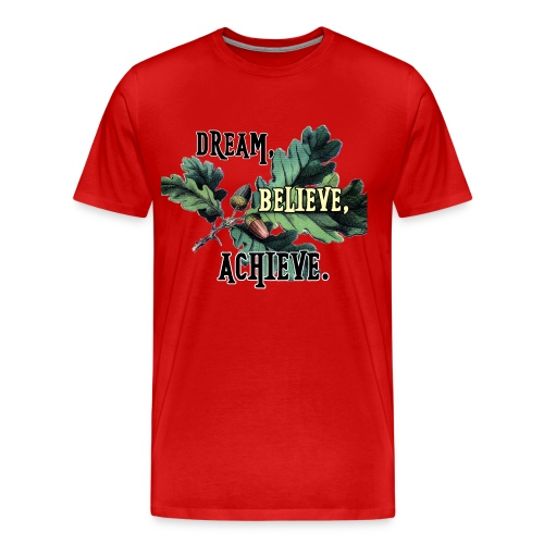 dream-believe-achieve - Men's Premium T-Shirt