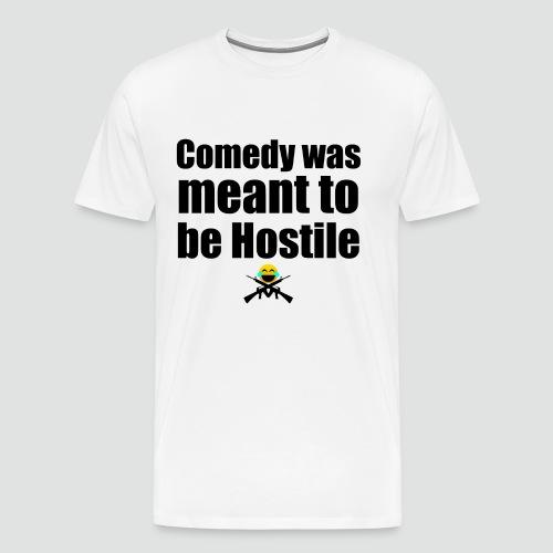 Hostile Comedy Shirt 1 - Men's Premium T-Shirt