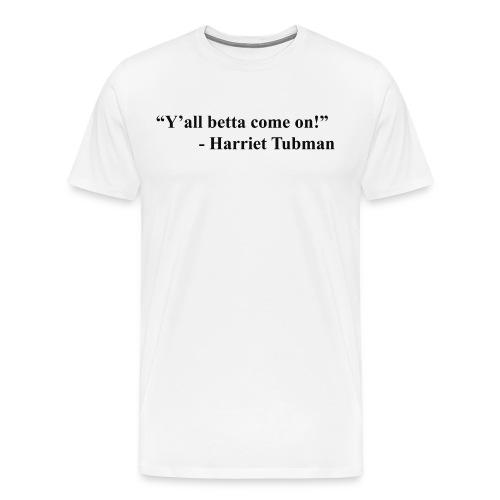 Harriet Tubman - Men's Premium T-Shirt