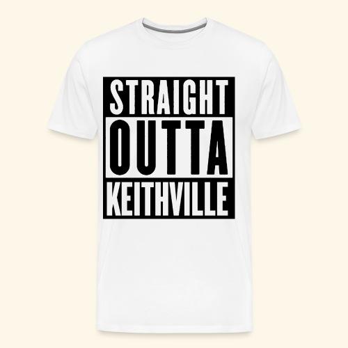 STRAIGHT OUTTA KEITHVILLE - Men's Premium T-Shirt