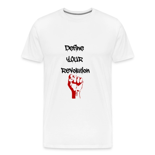 Define Your Revolution - Men's Premium T-Shirt