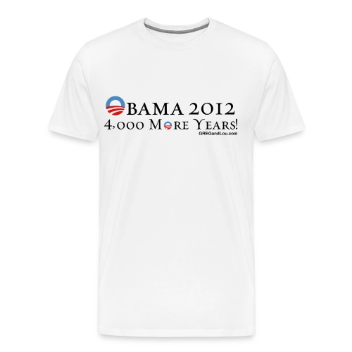 Obama 2012 - 4,000 More Years - Men's Premium T-Shirt