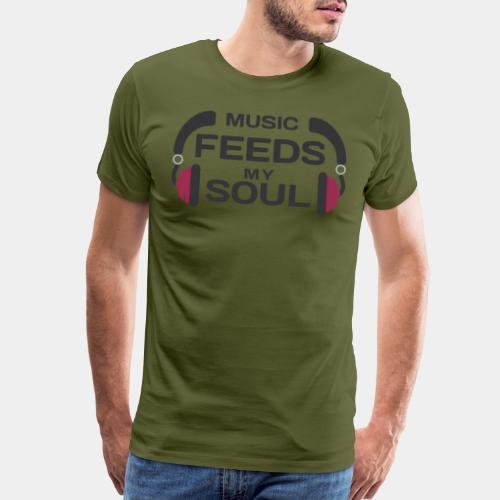 music feeds my soul - Men's Premium T-Shirt