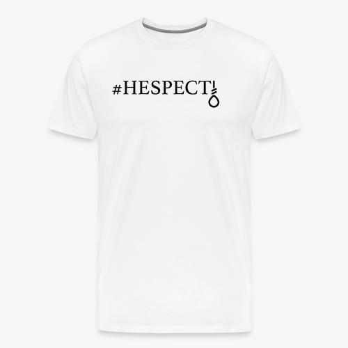 HESPECT - (Black) - Men's Premium T-Shirt
