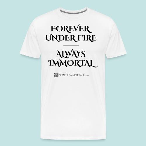 Always Immortal (black) - Men's Premium T-Shirt