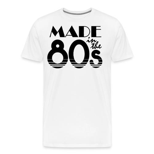 Made In The 80s - Men's Premium T-Shirt