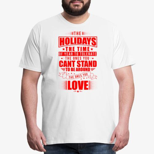 funny holiday shirt red - Men's Premium T-Shirt