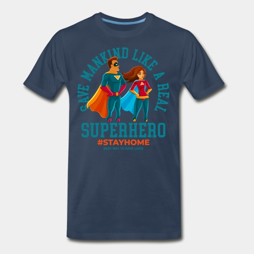 stay home save lives - Men's Premium T-Shirt