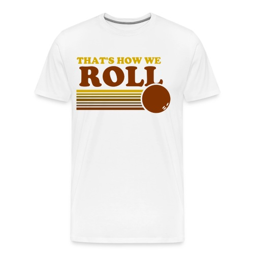 we_roll - Men's Premium T-Shirt