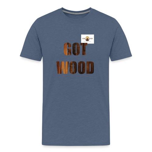 Got Wood T Shirt - Men's Premium T-Shirt