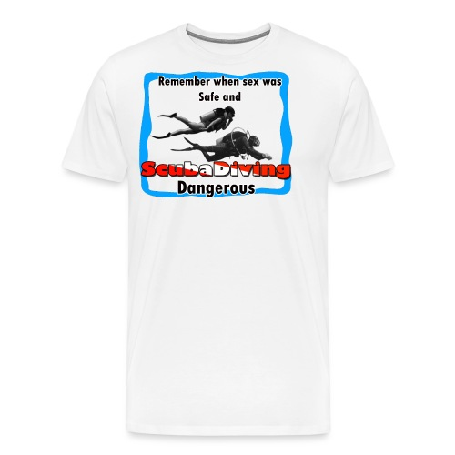 Dangerous - Men's Premium T-Shirt
