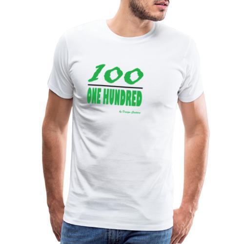 ONE HUNDRED GREEN - Men's Premium T-Shirt
