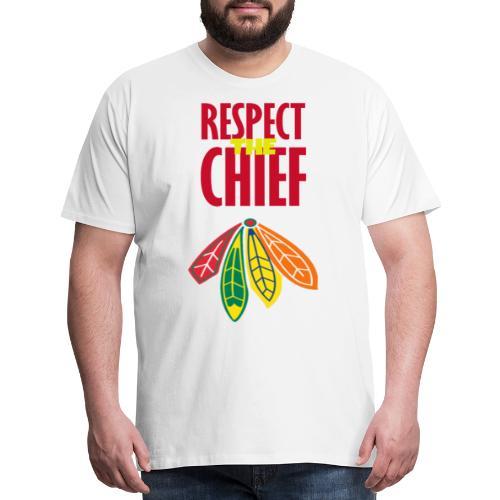 Respect the chief - Men's Premium T-Shirt