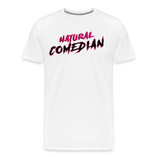 Natural Comedian - Men's Premium T-Shirt