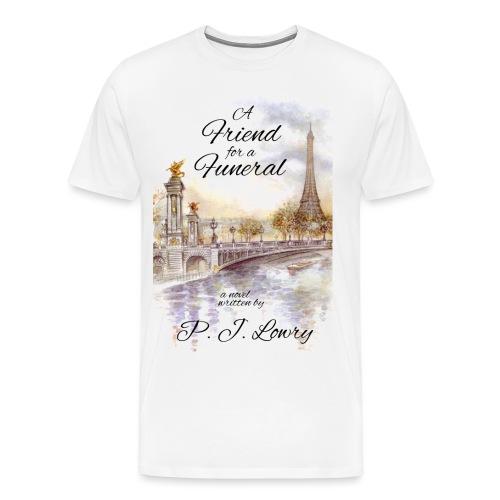 Friend Funeral Cover - Men's Premium T-Shirt
