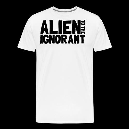 Alien to the Ignorant Logo - Men's Premium T-Shirt