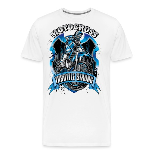 Motocross Throttle Strong - Men's Premium T-Shirt