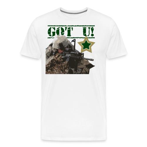 GOT U MILITARY STYLE - Men's Premium T-Shirt