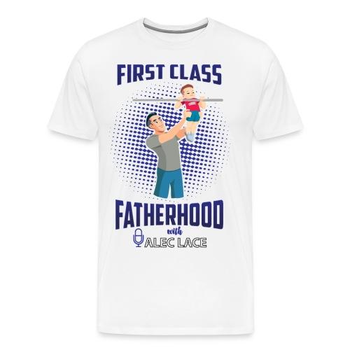 First Class Fatherhood blue color - Men's Premium T-Shirt