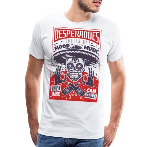 desperadoes mexican tequila - Men's Premium T-Shirt
