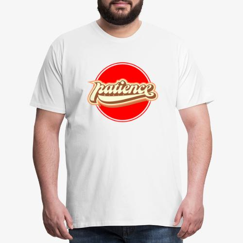 Top patience - Men's Premium T-Shirt
