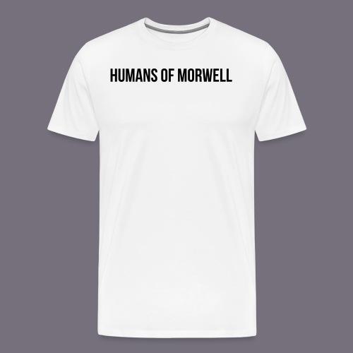Humans of Morwell - Men's Premium T-Shirt