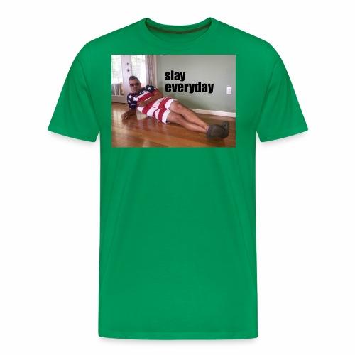 slayeveryday jpg - Men's Premium T-Shirt