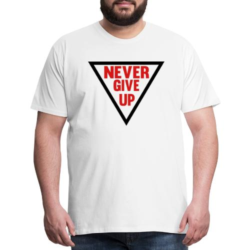 Never Give Up - Men's Premium T-Shirt
