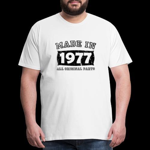 made in 1977 birth day all original parts - Men's Premium T-Shirt