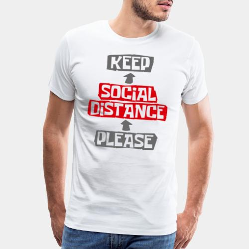 social distance - Men's Premium T-Shirt