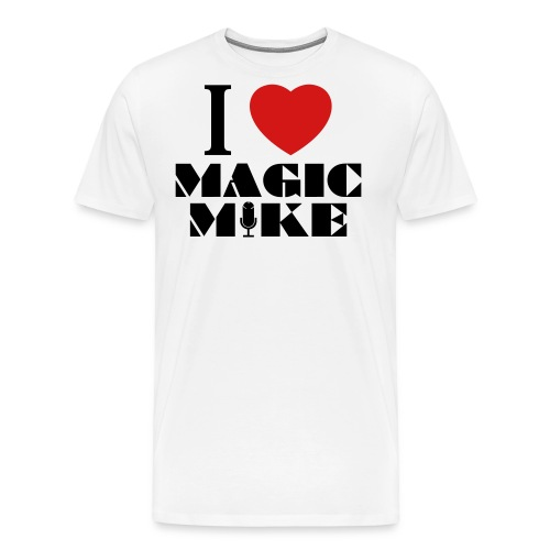 I Heart Magic Mike T-Shirt - Men's Premium T-Shirt
