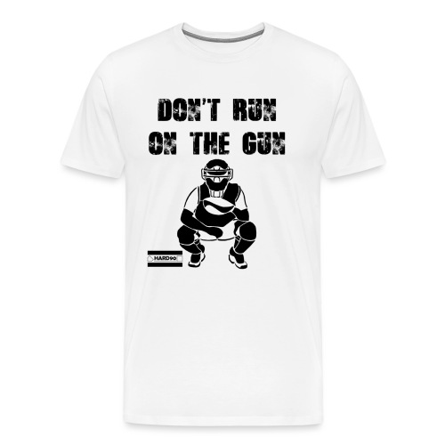 Don't Run on the Gun - Men's Premium T-Shirt