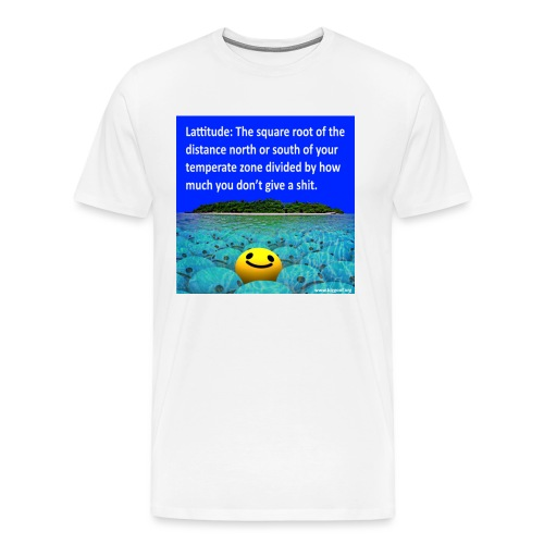 Lattitude - Men's Premium T-Shirt