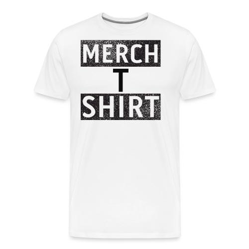 Merch T Shirt - Men's Premium T-Shirt