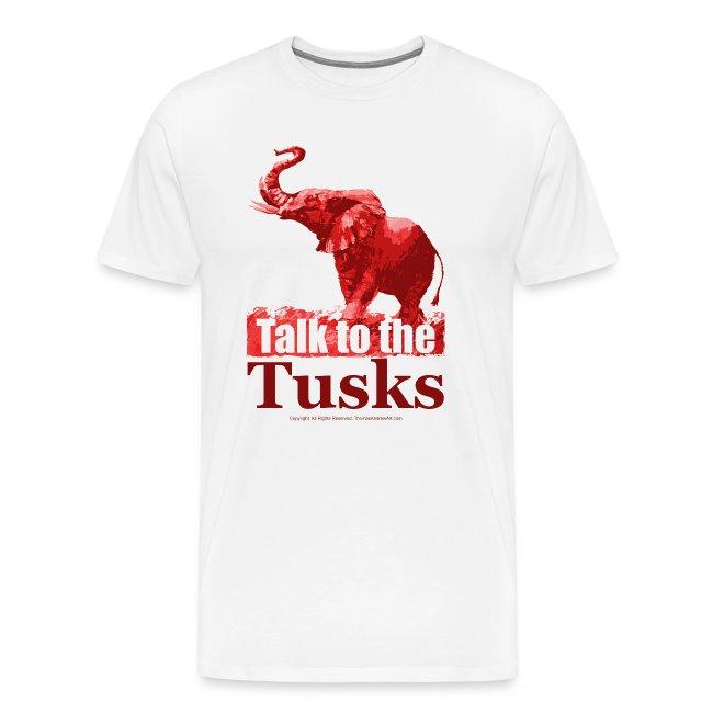 Talk to the Tusks tshirt_