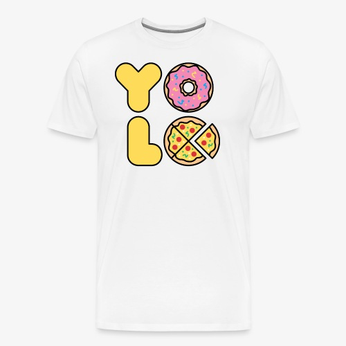 You Only Lift Once - Men's Premium T-Shirt