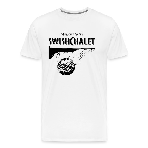 Welcome to the Swish Chalet - Men's Premium T-Shirt