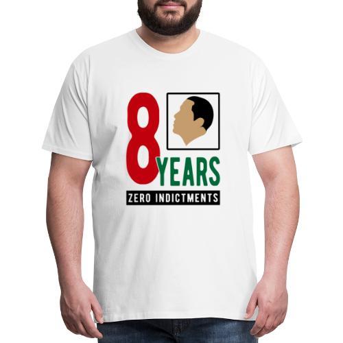 Obama Zero Indictments - Men's Premium T-Shirt