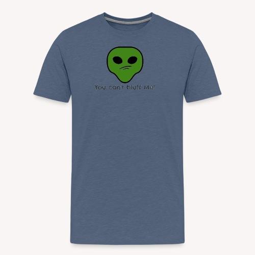 Bluff? NO NO NO - Men's Premium T-Shirt