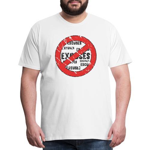 No Excuses | Vintage Style - Men's Premium T-Shirt