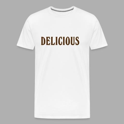 DELICIOUS - Men's Premium T-Shirt