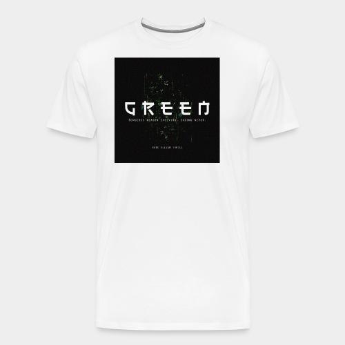 Green/Gorgeous reason evolving, ending never - Men's Premium T-Shirt