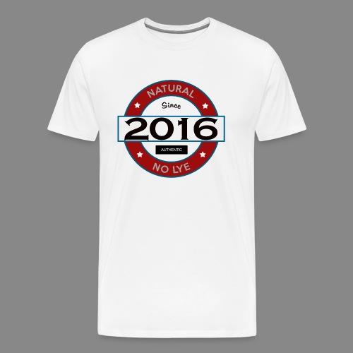 Natural Since 2016 No Lye - Men's Premium T-Shirt