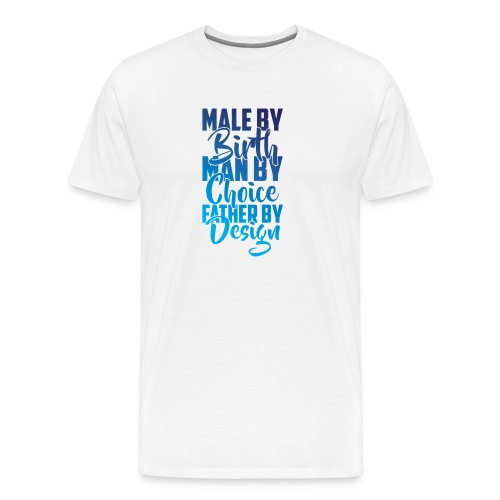MALE BY BIRTH - MULTI BLUE - Men's Premium T-Shirt
