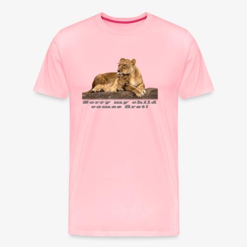 Lion-My child comes first - Men's Premium T-Shirt