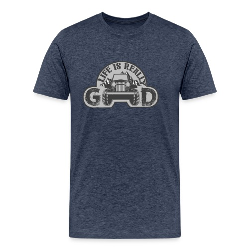 Life Is Really Good Jeep - Men's Premium T-Shirt