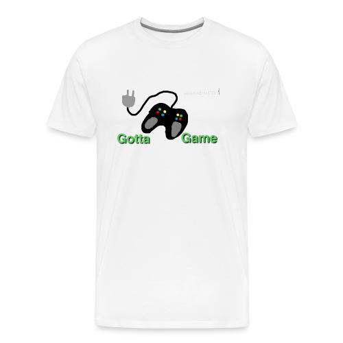 gotta game - Men's Premium T-Shirt