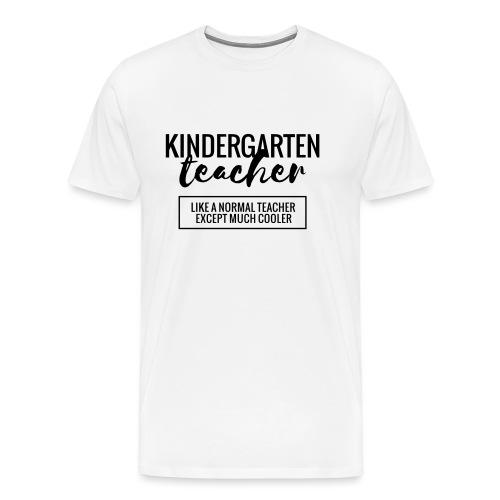 Cool Kindergarten Teacher Funny Teacher T-Shirt - Men's Premium T-Shirt