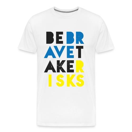BeBrave TakeRisks Grafiti - Men's Premium T-Shirt